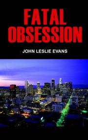 Cover of: FATAL OBSESSION