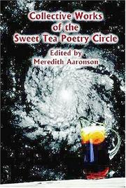 Cover of: Collective Works of the Sweet Tea Poetry Circle