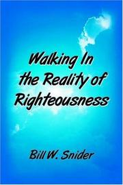 Cover of: Walking In the Reality of Righteousness