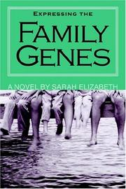 Cover of: Expressing The Family Genes
