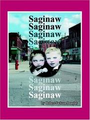 Cover of: Saginaw | Robert Jackson Douglas