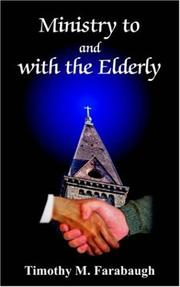 Cover of: Ministry to and with the Elderly