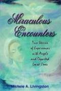 Cover of: Miraculous Encounters