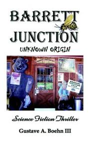 Cover of: Barrett Junction | Gustave  A. Boehn III
