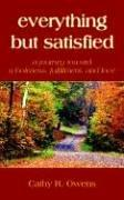 Cover of: everything but satisfied