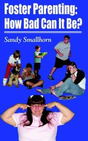 Cover of: Foster parenting | Sandy Smallhorn