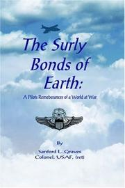 Cover of: The Surly Bonds of Earth | Sanford L. Graves