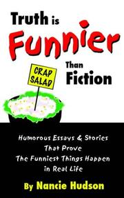 Cover of: Truth is Funnier Than Fiction