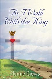 Cover of: As I Walk With the King