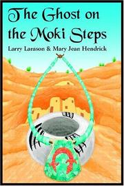 Cover of: The Ghost on the Moki Steps | Larry Larason