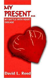 Cover of: MY PRESENT..
