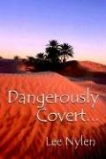 Cover of: Dangerously Covert