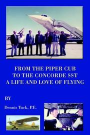 Cover of: From The Piper Cub To The Concorde SST