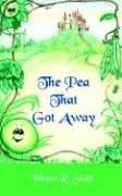Cover of: The Pea That Got Away
