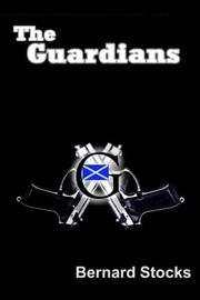 Cover of: The Guardians | Bernard Stocks