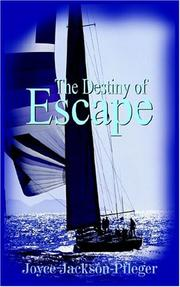 Cover of: The Destiny of Escape | Joyce Jackson-Pfleger