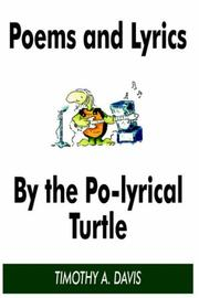Cover of: POEMS AND LYRICS BY THE PO-LYRICAL TURTLE