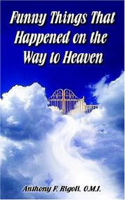 Cover of: Funny Things That Happened on the Way to Heaven