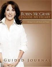 Cover of: Inside My Heart Guided Journal | Robin McGraw