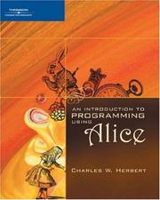 Cover of: An introduction to programming using Alice