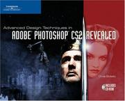 Cover of: Advanced Design Techniques in Adobe Photoshop CS2, Revealed | Chris Botello