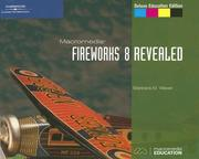 Cover of: Macromedia Fireworks 8 Revealed, Deluxe Education Edition (Revealed)