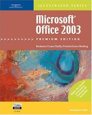 Microsoft Office 2003  Illustrated Introductory Premium Edition by David W. Beskeen, Carol M. Cram, Jennifer Duffy, Lisa Friedrichsen, Elizabeth Eisner Reding