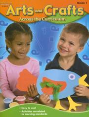 Cover of: Arts and Crafts Across the Curriculum