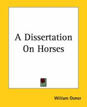 Cover of: A Dissertation On Horses | William Osmer