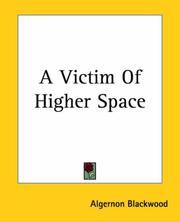 Cover of: A Victim Of Higher Space