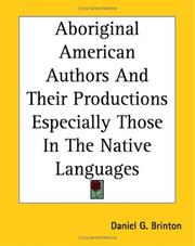 Cover of: Aboriginal American Authors And Their Productions Especially Those In The Native Languages