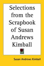 Cover of: Selections from the Scrapbook of Susan Andrews Kimball
