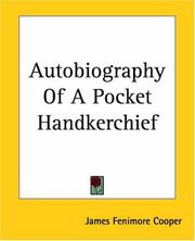 Cover of: Autobiography of a Pocket-Handkerchief