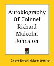 Cover of: Autobiography Of Colonel Richard Malcolm Johnston | Richard Malcolm Johnston
