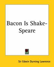 Cover of: Bacon Is Shake-speare | Edwin Durning, Sir Lawrence