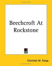 Cover of: Beechcroft At Rockstone | Charlotte Mary Yonge