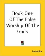 Cover of: Book One Of The False Worship Of The Gods