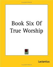 Cover of: Book Six Of True Worship