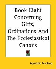 Cover of: Book Eight Concerning Gifts, Ordinations And The Ecclesiastical Canons