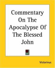 Cover of: Commentary On The Apocalypse Of The Blessed John | Marius Victorinus