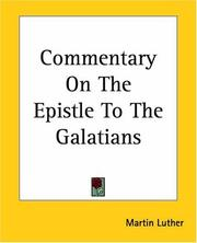 Cover of: Commentary on the Epistle to the Galatians