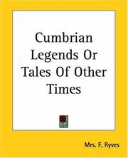 Cover of: Cumbrian Legends Or Tales Of Other Times