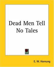 Cover of: Dead Men Tell No Tales | E. W. Hornung