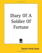 Cover of: Diary Of A Soldier Of Fortune | Stanley Portal Hyatt