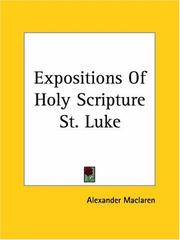 Cover of: Expositions Of Holy Scripture St. Luke
