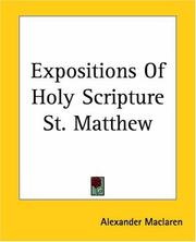 Cover of: Expositions Of Holy Scripture St. Matthew