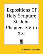 Cover of: Expositions Of Holy Scripture St. John Chapters XV to XXI