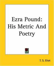 Cover of: Ezra Pound: his metric and poetry.