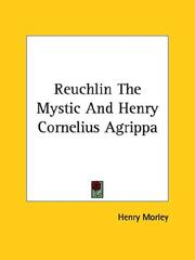 Cover of: Reuchlin The Mystic And Henry Cornelius Agrippa