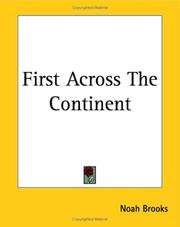 Cover of: First Across The Continent | Noah Brooks